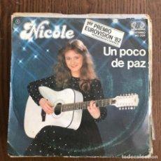 Discos de vinilo: NICOLE - UN POCO DE PAZ - SINGLE JUPITER 1982 - EUROVISION - EN ESPAÑOL. Lote 155284498