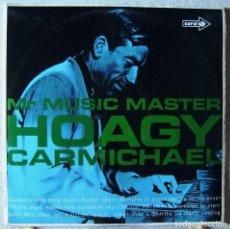 Discos de vinilo: HOAGY CARMICHAEL.MR MUSIC MASTER...MONO...EX. Lote 155291462