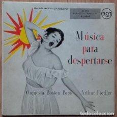 Discos de vinilo: MUSICA PARA DESPERTARSE ORQUESTA BOSTON POPS ARTHUR FIEDLER EP SPAIN. Lote 155312182