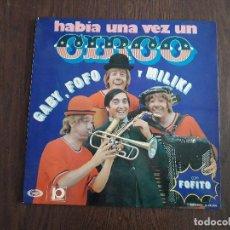 Discos de vinilo: DISCO VINILO LP HABÍA UNA VEZ UN CIRCO, LOS PAYASOS DE LA TELE. S-26.206 AÑO 1973. Lote 155312546