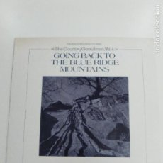 Discos de vinilo: THE COUNTRY GENTLEMEN VOL. 4 GOING BACK TO THE BLUE RIDGE MOUNTAINS ( 1973 FOLKWAYS USA ). Lote 155318118