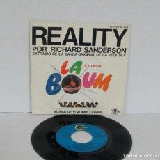 Discos de vinilo: LA FIESTA / LA BOUM - BSO - RICHARD SANDERSON / VLADIMIR COSMA - REALITY -SINGLE- CARNABY 1980 SPAIN. Lote 155330550