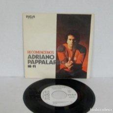 Discos de vinil: ADRIANO PAPPALARDO - RECOMENCEMOS + HI-FI -SINGLE- RCA 1979 SPAIN PB 6376 PROMO - VINILO N MINT. Lote 155333150