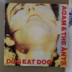 Discos de vinilo: ADAM & THE ANTS - DOG EAT DOG. Lote 155346210