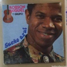 Discos de vinilo: ROBSON MIGUEL Y GRUPO - SUEÑO AZUL. Lote 155365568