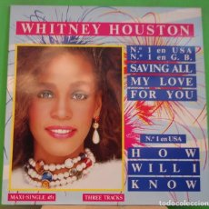 Discos de vinilo: EP 12'' WHITNEY HOUSTON – SAVING ALL MY LOVE FOR YOU. Lote 155376406