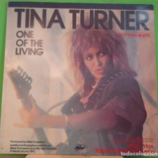 Discos de vinilo: EP 12'' TINA TURNER – ONE OF THE LIVING . Lote 155377394