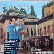 Discos de vinilo: JOSÉ L. HIDALGO Y SU TROMPETA – GRANADA - EP SPAIN 1971. Lote 155385382