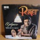 Discos de vinilo: PERET / EL JILGUERO / SG - BELTER-1980 / MBC. ***/***. Lote 155388714
