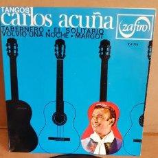 Discos de vinilo: CARLOS ACUÑA / TANGOS / EP - ZAFIRO-1966 / CALIDAD LUJO. ****/****. Lote 155389194