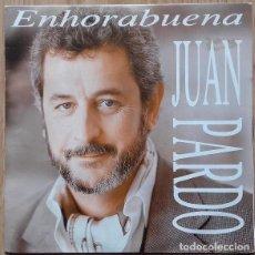 Discos de vinilo: JUAN PARDO – ENHORABUENA - SINGLE PROMO SPAIN 1991. Lote 155389214