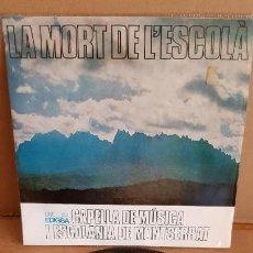Discos de vinilo: CAPELLA DE MÚSICA I ESCOLANIA DE MONTSERRAT / LA MORT DE L'ESCOLÀ / EP-EDIGSA-1966 / MBC. ***/***. Lote 155390146