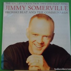 Discos de vinilo: LP JIMMY SOMERVILLE FEATURING BRONSKI BEAT AND THE COMMUNARDS – THE SINGLES COLLECTION 1984/1990. Lote 155396682