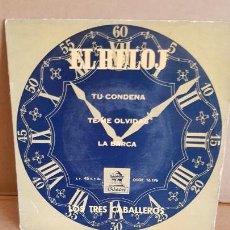 Discos de vinilo: LOS TRES CABALLEROS / EL RELOJ / EP - ODEON - 1959 / MBC. ***/***. Lote 155399846