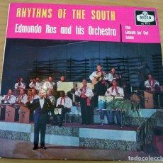 Discos de vinilo: RHYTHMS OF THE SOUTH - EDMUNDO ROS AND HIS ORCHESTRA - AÑO 1950 - MUY BUEN ESTADO. Lote 155400210