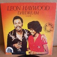 Discos de vinilo: LEON HAYWOOD / DAYDREAM / SG-20TH C F - 1980 / MBC. ***/***. Lote 155402058