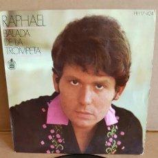 Discos de vinilo: RAPHAEL / BALADA DE LA TROMPETA / EP-HISPAVOX-1969 / MBC. ***/***. Lote 155404806