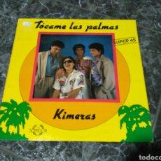 Discos de vinilo: KIMERAS - TÓCAME LAS PALMAS. Lote 155407268
