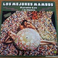 Discos de vinilo: LOS MEJORES MAMBOS - MANOLO GAS Y SU ORQUESTA - MUY BUEN ESTADO. Lote 155410810