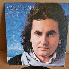 Discos de vinilo: VICTOR MANUEL / QUIÉN PUSO MÁS / SG - CBS-1980 / MBC. ***/***. Lote 155452958