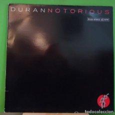 Discos de vinilo: MAXI 12'' DURAN DURAN – NOTORIOUS . Lote 155459766