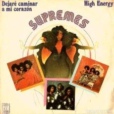 Discos de vinilo: SUPREMES (SINGLE 1976) DEJARE CAMINAR MI CORAZON - I'M GONNA LET MY HEART DO THE WALKING - MOTOWN . Lote 155460962