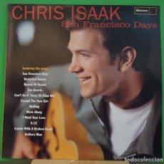 Discos de vinilo: LP CHRIS ISAAK – SAN FRANCISCO DAYS. Lote 155462334