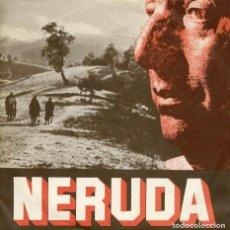 Discos de vinilo: NERUDA. ALTURAS DE MACCHU PICCHU. EP TESTIMONIOS DEL FONDO. SPAIN. Lote 155486198