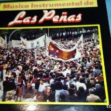 Discos de vinilo: LAS PEÑAS MUSICA INSTRUMENTAL. Lote 155544074