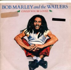 Discos de vinilo: BOB MARLEY & THE WAILERS / COULD YOU BE LOVED / NO WOMAN NO CRY (SINGLE 1984). Lote 155544606
