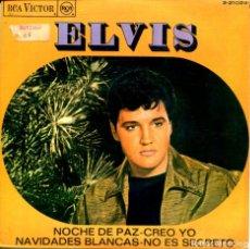 Discos de vinilo: ELVIS PRESLEY / NOCHE DE PAZ / NAVIDADES BLANCAS + 2 (EP 1967). Lote 155544974