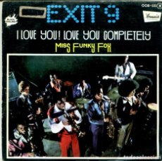 Discos de vinilo: EXIT 9 / I LOVE YOU! LOVE YOU COMPLETELY / MISS FUNKY FOX (SINGLE PROMO 1976). Lote 155545214