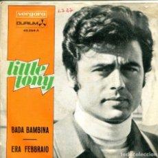 Discos de vinilo: LITTLE TONY / BADA BAMBINA / ERA FEBBRAIO (SINGLE 1969). Lote 155566002
