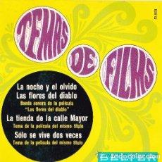 Discos de vinilo: EP -TEMAS DE FILMS ;LAS FLORES DEL DIABLO;LA TIENDA DE LA CALLE MAYOR,SOLO SE VIVE DOS VECES SINGLE. Lote 155567186