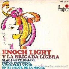 Discos de vinilo: EP -ENOCH LIGHT Y LA BRIGADA LIGERA. Lote 155567450