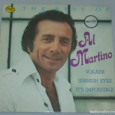 Discos de vinilo: AL MARTINO - THE BEST OF -1980 MFP HOLLAND. Lote 155580202