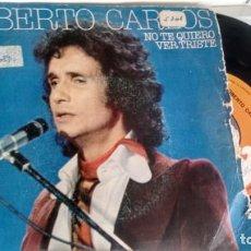 Discos de vinilo: SINGLE (VINILO) DE ROBERTO CARLOS AÑOS 70. Lote 155610590