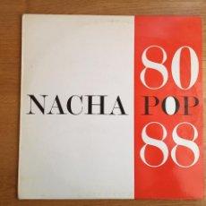 Discos de vinilo: NACHA POP: 80 88. Lote 155618954