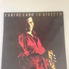 Discos de vinilo: CARLOS CANO-EN DIRECTO. Lote 155634037
