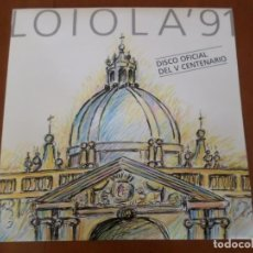 Discos de vinilo: DISCO LOIOLA 91 VINILO. Lote 155638010