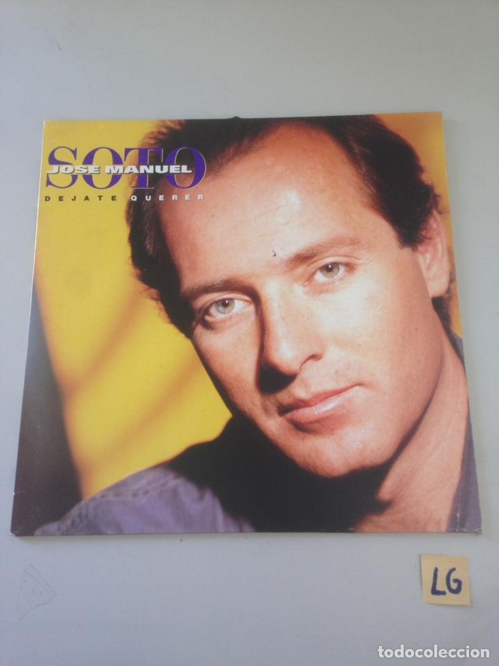 DEJATE QUERER ... JOSE MANUEL SOTO LP (Música - Discos - LP Vinilo - Otros estilos)