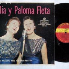Discos de vinilo: ELIA Y PALOMA FLETA CON LUIS ARAQUE Y SU ORQUESTA. LP MONTILLA FM-140. USA. MONO.. Lote 155645514
