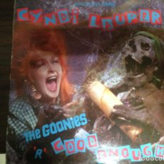 Discos de vinilo: MAXI SINGLE DISCO VINILO CYNDI LAUPER THE GOONIES R GOOD ENOUGH. Lote 155663866