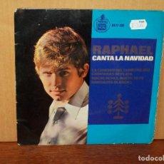 Discos de vinilo: RAPHAEL - CANTA LA NAVIDAD - EP 4 CANCIONES . Lote 155676578