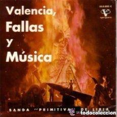 Discos de vinilo: VALENCIA, FALLAS Y MUSICA - BANDA ' PRIMITIVA' DE LIRIA - EP SPAIN. Lote 155679350