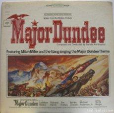 Discos de vinilo: MAYOR DUNDEE. BSO DE DANIELE AMFITHEATROF. DIR. SAM PECKIMPAH. Lote 155685666