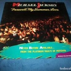 Discos de vinilo: MICHAEL JACKSON - FAREWELL MY SUMMER LOVE - LP DE 1984 - MOTOWN - EDICION U.S.A - MUY BUEN ESTADO. Lote 155691358
