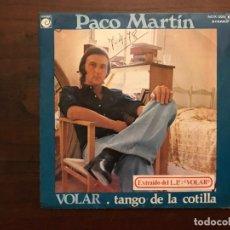 Discos de vinilo: PACO MARTIN ?– VOLAR / TANGO DE LA COTILLA SELLO: NOVOLA ?– NOX 305 FORMATO: VINYL, 7 , 45 RPM, SING. Lote 155693554