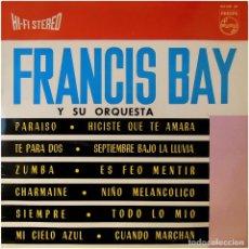 Discos de vinilo: FRANCIS BAI Y SU ORQUESTA - FRANCIS STEREO SOUND - LP SPAIN 1963 - PHILIPS 842 007 BY. Lote 155694830
