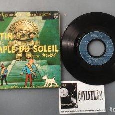 Discos de vinilo: TINTIN ET LE TEMPLE DU SOLEIL - EP EDITADO EN FRANCIA (TINTÍN Y EL TEMPLO DEL SOL ). Lote 155699690